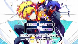 Persona 3 the Movie 2: Midsummer Knight's Dream BD Subtitle Indonesia