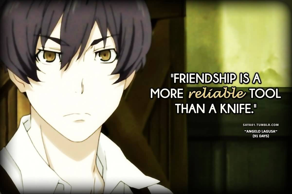 Anime Quotes About Friendship 3