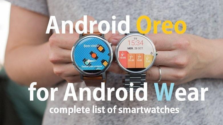 Android oreo update Android Wear watches