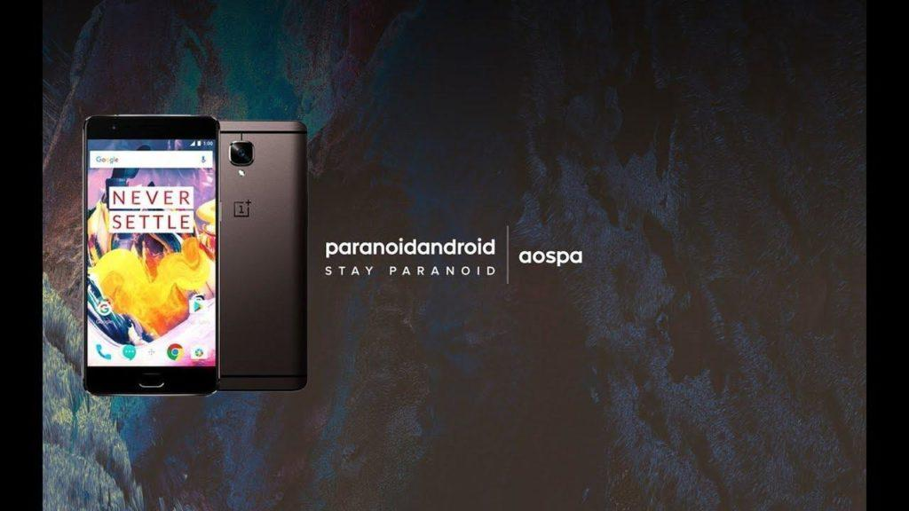 Download and Install Paranoid Android ROM on OnePlus 3 and 3T
