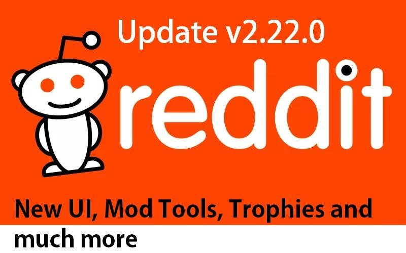 Download) Reddit app update v2 22 0 brings new mod tools, trophies