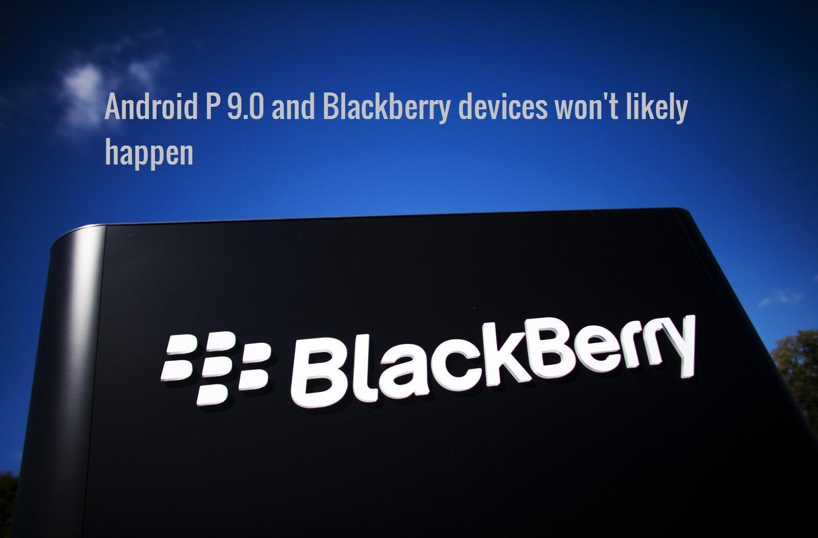 Blackberry devices getting Android P 9.0 update
