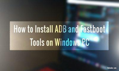 how to install and setup adbandfastboot tools on your Windows PC