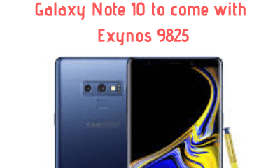 Galaxy Note 10 to come with Exynos 9825
