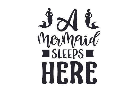 Download Mermaid Svg Cut File Free Cut Files Include Svg Dxf Eps And Png Files